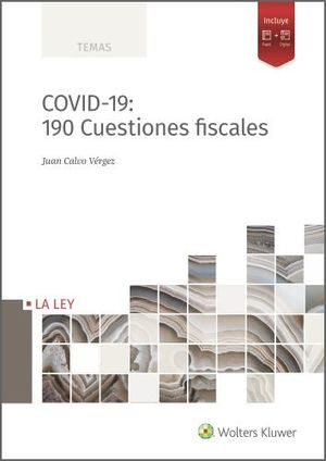 COVID-19: 190 Cuestiones fiscales